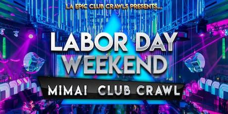 2019 Labor Day Weekend Miami Club Crawl tickets