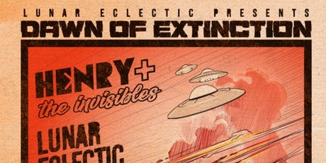 """""""Dawn of Extinction"""" w/ Henry + The Invisibles, Lunar Eclectic and Deep Sequence @ The North Door tickets"""