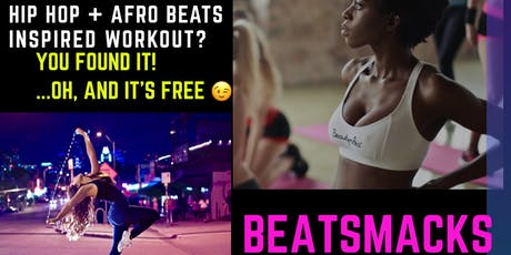 Beat Smacks - Hip Hop and Afro Beats Inspired Workout tickets