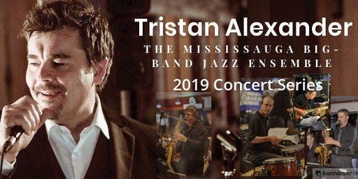 Tristan Alexander with the Mississauga Big Band Jazz Ensemble @ Grace Villa, Hamilton, ON