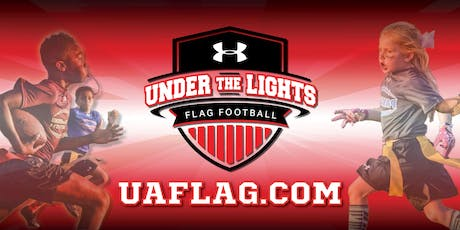 Under The Lights by Under Armour - Youth Flag Football -Season Start Date tickets