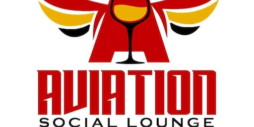 The Aviation Social Lounge Private Soft Opening! Family and Close Friends!