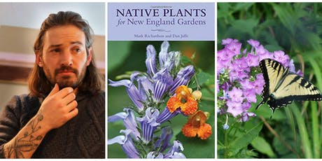 For Us and Them: How Native Plants Can Feed Us & Pollinators, with Dan Jaffe tickets