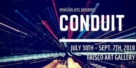 Conduit tickets