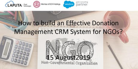 How to build an Effective Donation Management CRM System for NGOs? (15 August 2019) tickets