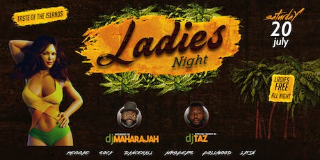 LADIES NIGHT | SAT. JULY 20th | Taste Of The Islands tickets