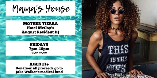 Mama's House: a DJ Mother Tierra POOL PARTY
