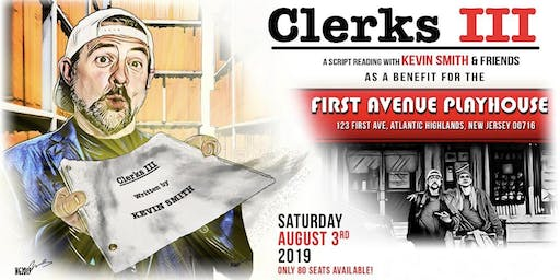 A Clerks 3 Script Reading to Benefit the First Avenue Playhouse