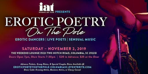 EROTIC POETRY ON THE POLE (Columbia, SC Edition)