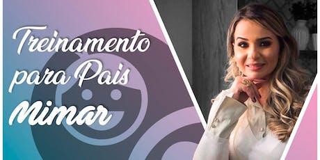 Treinamento para Pais MiMAR Com a Pra Pollyaneh de Oliveira ingressos