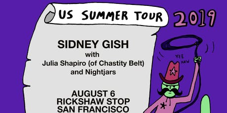 SIDNEY GISH with Julia Shapiro (of Chastity Belt) and Nightjars tickets