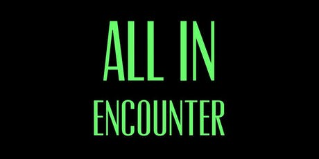 ALL IN Encounter tickets