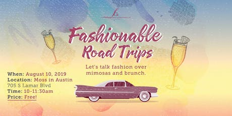 Fashionable Road Trips: Austin x San Antonio tickets