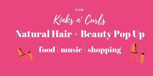 Natural Hair + Beauty Pop Up- Accepting Vendors(MD)
