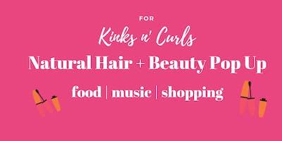 Natural Hair+ Beauty Pop Up Shop- Accepting Vendors(ATL)