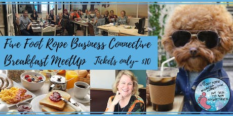 Five Foot Rope Business Connective Breakfast MeetUp August - SEO Magic! tickets