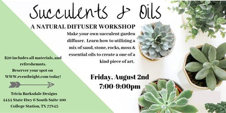 DIY Succulents and Oils tickets