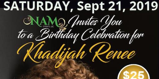 Khadijah Renee's 65th Birthday Celebration
