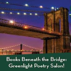 Books Beneath the Bridge: Greenlight Poetry Salon! [Live Poetry Reading] tickets