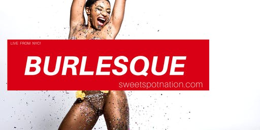 FREE BURLESQUE Show! The Sweet Spot St Louis