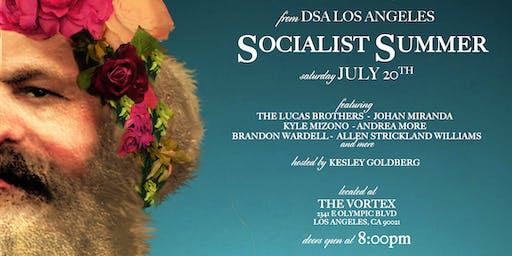 Socialist Summer Fundraiser (Comedy & Music)