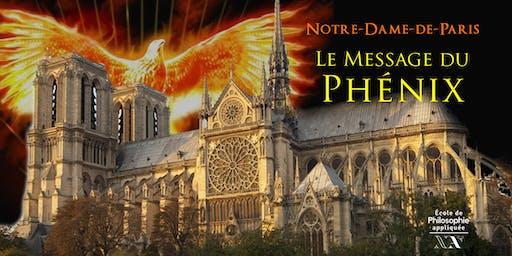 Notre-Dame de Paris Le Message Du Phénix