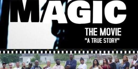 Magic The Movie Premier Red carpet 6:00PM Screening and 9:00PM Screening tickets