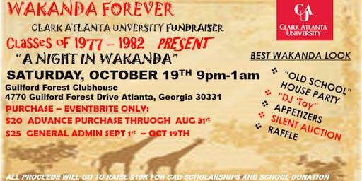 WAKANDA FOREVER CLARK ATLANTA UNIVERSITY CLASSES 1977-1982 FUNDRAISER