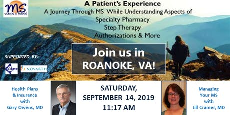 MULTIPLE SCLEROSIS Event in Roanoke, VA: An MS Patient's Experience tickets