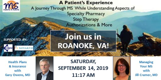 MULTIPLE SCLEROSIS Event in Roanoke, VA: An MS Patient's Experience