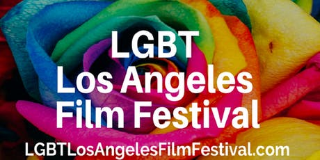 LGBT LA Film Festival (Free Tickets) Thur. August 8th. 7pm. LA LIVE tickets