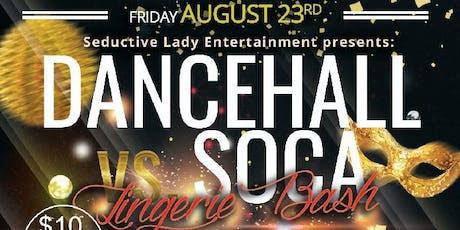 Dancehall vs Soca Lingerie Bash tickets