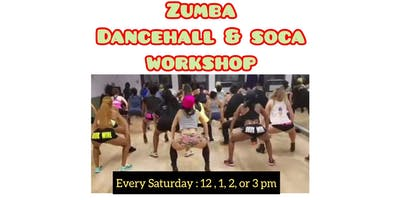 Zumba , Dancehall & Soca Dance Workshop