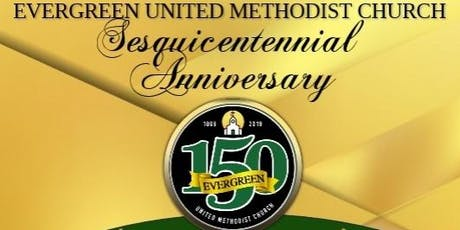 Evergreen U.M. Church 150th Anniversary Gala tickets