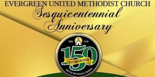 Evergreen U.M. Church 150th Anniversary Gala