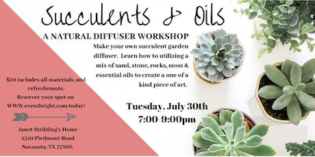 Janet's Succulents and Oils Party!!! tickets