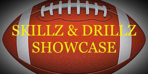 SKILLZ&DRILLZ FOOTBALL SHOWCASE