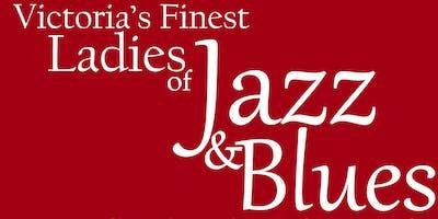 Victoria's Finest - Ladies of Jazz Concert!