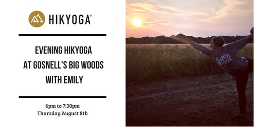 Hikyoga at Gosnell's Big Woods with Emily
