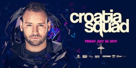 Croatia Squad at Royale | 7.26.19 | 10:00 PM | 21+ tickets
