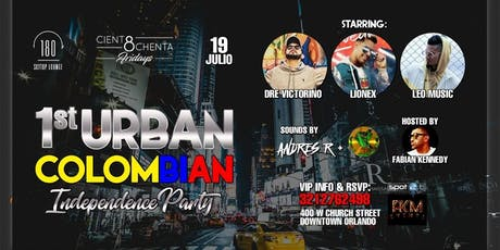 1st Urban Colombian Independence party at Cient8chenta 180 dt tickets