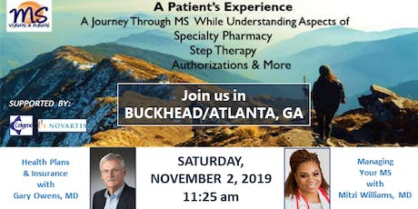 MULTIPLE SCLEROSIS Event in Buckhead/Atlanta, GA: An MS Patient's Experience tickets
