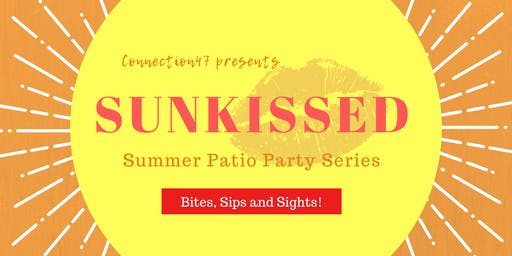 SunKissed - Summer Patio Party Series