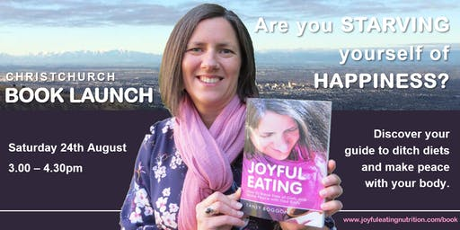 Joyful Eating: Christchurch Book Launch with Author, Tansy Boggon