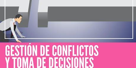 """Taller """"Gestión de conflictos y toma de decisiones"""" entradas"""