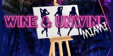 Wine & Unwind Miami tickets