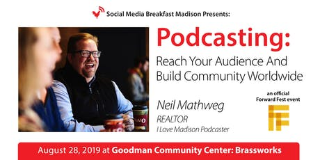Podcasting: Reach Your Audience And Build Community Worldwide tickets