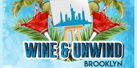 Wine And Unwind Brooklyn tickets