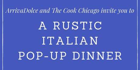 A Rustic Italian Pop-Up Dinner tickets