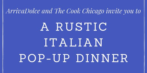 A Rustic Italian Pop-Up Dinner